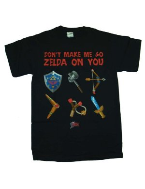 Nintendo Camiseta Don't Make Me Go Zelda On You